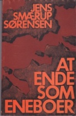 At ende som eneboer